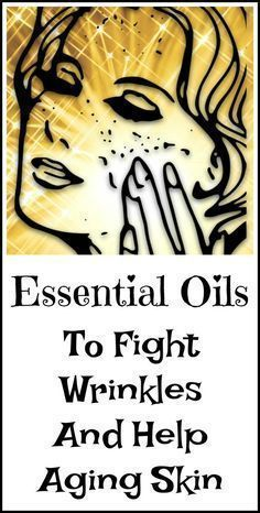 Essential oils considered good for fighting wrinkles and helping aging skin.
