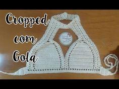 Passo a Passo -Top Cropped Com Gola de Crochê Beach Crochet, Crochet Bra, Crochet Summer Tops, Crochet Halter Tops, Crochet Bikini Top, Crochet Clothes, Crochet Stitches, Crochet Designs, Crochet Patterns