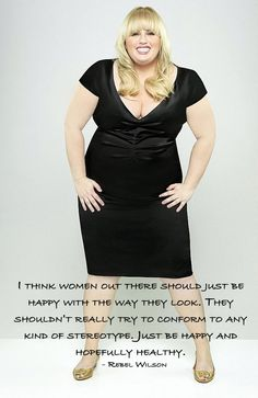 Rebel Wilson - Loving Your Body – Inspiring Quotes #penningtons #confidenceisbeautiful