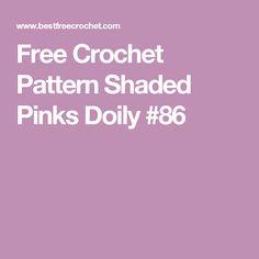 Free Crochet Pattern Shaded Pinks Doily #86