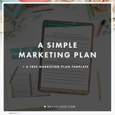 A simple marketing plan to apply to your business | Maya Elious