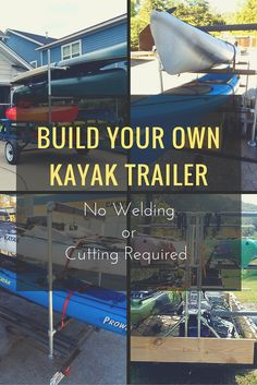 www.pinterest.com/1895gunner/ | Build Your Own Kayak Trailer: No Welding or Cutting Required #KeeKlamp #DIY…