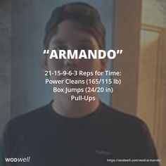 """Armando"" WOD - 21-15-9-6-3 Reps for Time: Power Cleans (165/115 lb); Box Jumps (24/20 in); Pull-Ups"