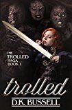 Free Kindle Book -   Trolled (The Trolled Saga Book 1) Check more at http://www.free-kindle-books-4u.com/humor-entertainmentfree-trolled-the-trolled-saga-book-1/