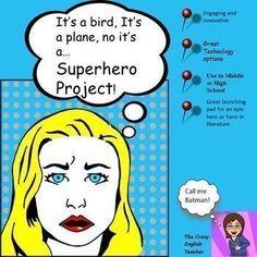 Superhero Project:Common Core: The Hero in Literature