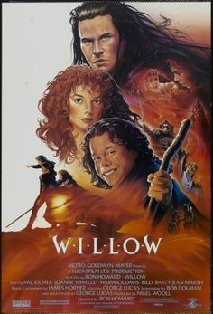Willow - Madmartigan, one of my first crushes :) Great movie, too!