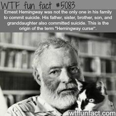 - Fact- : Hemingway curse - WTF fun facts www.letstfact.com
