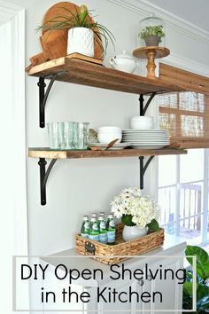Beautiful DIY open shelving in the kitchen for under $50. A great way to add rustic, farmhouse charm instead of cabinets in the kitchen. www.chatfieldcourt.com