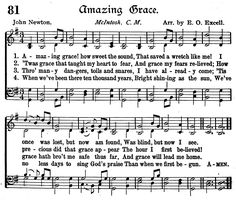 Amazing Grace, The words were written by John Newton (Captain of a slave ship), the melody is one he heard the slaves humming while on his ship. All negro spirituals are written using only the five black keys on a piano (referred to as the Pentatonic Scale). Isn't it amazing how God uses all of us to put things together and make them work? Amazing!