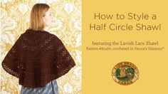 How to Style a Half Circle Shawl. Great inspiration for #crochet and #knit shawls!