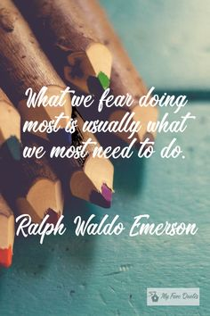 """""""What we fear."""" - Ralph Waldo Emerson ~ My Fave Quotes Fear Quotes, Ralph Waldo Emerson, Quotations, Creativity, Inspiration, Life, Qoutes, Biblical Inspiration, Quotes"""