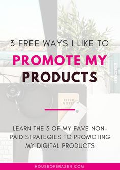3 Free Way to Market Your Digital Products