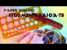[QUILLING] CORSO BASE lez. 3 ♥ STRUMENTI FAI DA TE ♥ paper quilling tutorial italiano - YouTube Diy Quilling, Quilling Videos, Paper Quilling Tutorial, Quiling Paper Art, Youtube, Filigree, Anna, Quilling Craft, Letters