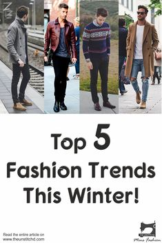 Top 5 Trends This Winter! — Mens Fashion Blog India - The Unstitchd