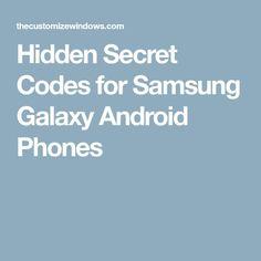 Hidden Secret Codes for Samsung Galaxy Android Phones