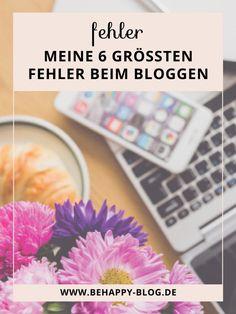 Meine 6 größten Fehler beim Bloggen