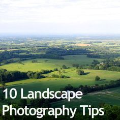 10 Landscape  Photography Tips