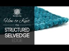 For written instructions and photos please visit: http://newstitchaday.com/how-to-knit-the-structured-selvedge-edge/ This video knitting tutorial will help y...