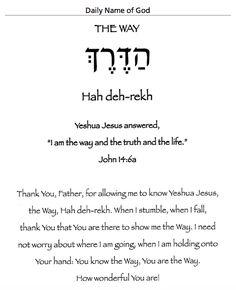 Name of God devotional: The Way ~ Hah deh-rekh ~ John 14:6a