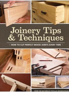 Joinery Tips And Techniques / Carpinteria Tips y Tecnicas