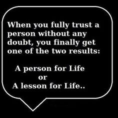 Received a lesson for life .