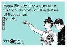 Happy birthday my love. - 9GAG
