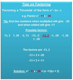 ... Factoring a Trinomial in the form: x^2 - bx - c http://www.virtual