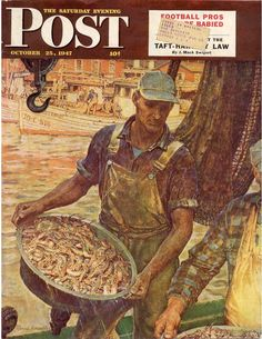 """Sat Eve Post Cover - Oct 25 1947     """"The Shrimp Boat""""     by Mead Schaeffer"""