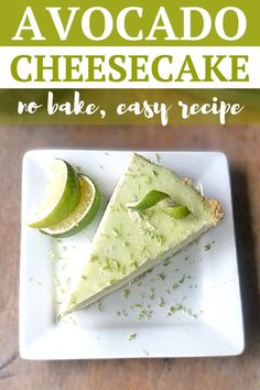 cheesecake recipes Avocado Lime Cheesecake is da bomb! Trust me on this one! I was skeptical too! I mean I LOVE avocados, but in a cheesecake? That's just weird! Avocado Dessert, Avocado Cheesecake, Avocado Pie, Avocado Brownies, Freeze Avocado, Avocado Smoothie, Baked Avocado, Lime Cheesecake, Avocado Recipes