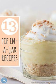 12 Delicious And Easy Pie In-A-Jar Recipes - Backen - Torten Mason Jar Pies, Mason Jar Desserts, Mason Jar Meals, Meals In A Jar, Mini Desserts, Just Desserts, Cake In A Jar, Dessert In A Jar, Jar Recipes