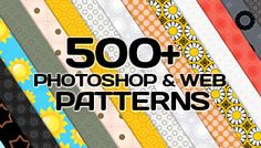 500+ Photoshop & Web Patterns