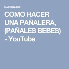 COMO HACER UNA PAÑALERA, (PAÑALES BEBES) - YouTube