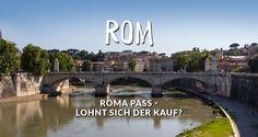 Eintrittspreise in Rom sind ziemlich teuer, die Wartezeiten lang, wenn du Sehenswürdigkeiten besuchen möchtest. Roma Pass, Rom City Pass - was ist sinnvoll?