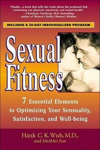 eBook: 'Sexual Fitness' by Hank C. K. Wuh and Mei Mei Fox | Free eBooks Download | at EBOOKEE!