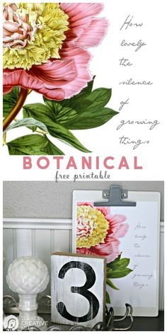 Free Printable Botanical Wall Art | DIY Wall Art with Vintage Floral Botanical Quote | Inspirational quote | DIY Decor | Budget Decorating | Spring Printables for decorating | TodaysCreativeLife.com