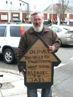 9 Homeless Signs Ideas Homeless Signs Funny Homeless Signs