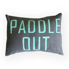 Paddle Out Pillow in Mint and Gray / Coastal Colors / Coastal Decor / Modern Surf / Surfer Chic