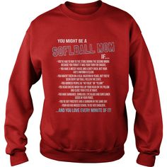 You Might Be A Softball Mom T Shirt T shirt #gift #ideas #Popular #Everything #Videos #Shop #Animals #pets #Architecture #Art #Cars #motorcycles #Celebrities #DIY #crafts #Design #Education #Entertainment #Food #drink #Gardening #Geek #Hair #beauty #Health #fitness #History #Holidays #events #Home decor #Humor #Illustrations #posters #Kids #parenting #Men #Outdoors #Photography #Products #Quotes #Science #nature #Sports #Tattoos #Technology #Travel #Weddings #Women