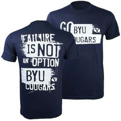 "BYU Cougars ""Failure Is Not An Option"" T-Shirt (Navy)"