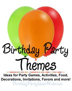 DIY:: Over #165 Birthday Party Themes for all age Kids, Tweens, and teens!. Great ideas for party games, activities, invitations, decorations, favors, food, Tons of Free Printables and more... Awesome!!