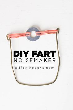DIY Fart Noise Maker - A Little Craft in Your Day