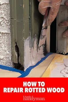 diy home repair How to Repair Rotted Wood - Easy Woodworking Projects, Fine Woodworking, Wood Projects, Woodworking Bench, Woodworking Techniques, Woodworking Magazine, Woodworking Classes, Wood Repair, Scrap