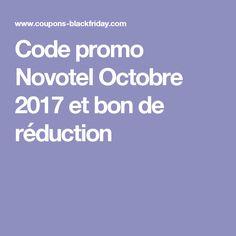 Code promo Novotel Octobre 2017 et bon de réduction