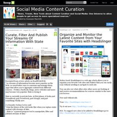 "83  Social Media Content Curation  ""News, Trends, New Tools about Content Curation and Social Media: One Universe to allow people to get access to more specialized sources."""