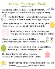 Printable Easter Scavenger Hunt Clues - 2016 Edition , Easter Scavenger Hunt Clues - perfect for big kids, a nice alternative to an egg hunt or just for adding a bit of fun to finding their Easter Basket. Scavenger Hunt Clues, Scavenger Hunt For Kids, Scavenger Hunts, Easter Scavenger Hunt Riddles, Easter Games, Easter Activities, Easter Snacks, Easter Egg Hunt Clues, Easter Eggs
