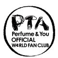 Perfume Official Fanclub WORLD PTA