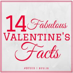 BYU Independent Study: 14 Fabulous Valentine's Facts Valentines Day Office, Valentines Day Trivia, Valentine Theme, Valentines Day Activities, Happy Valentines Day, Valentine Ideas, Printable Valentine, Facts For Kids, Fun Facts
