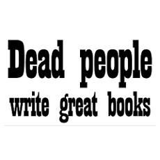 Dead People Write Great Books Poster