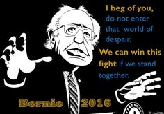 Better World Quotes - Bernie Sanders: We Can Win!