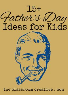 Father's Day Crafts and Activities you can do with your kids